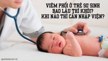 Viêm phổi ở trẻ sơ sinh bao lâu thì khỏi? Khi nào cần nhập viện?
