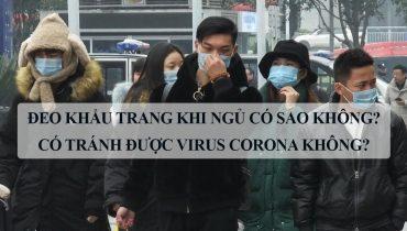 Đeo khẩu trang khi ngủ có sao không? Có tránh được virus corona không?