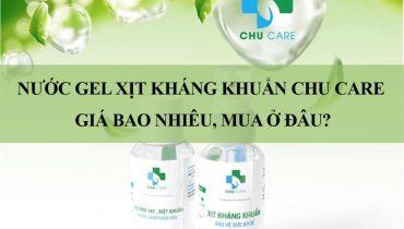 Nước Gel xịt kháng khuẩn Chu Care giá bao nhiêu, mua ở đâu?