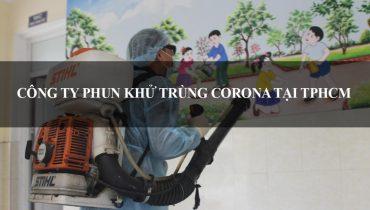 Top 8 Công ty phun khử trùng corona tại TpHCM