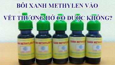 Bôi xanh methylen vào vết thương hở có được không?